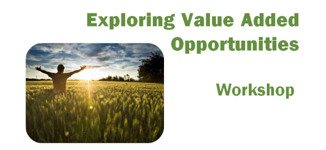 Add Value to Your Agricultural Business: Learn How to Turn Your Ideas into Reality