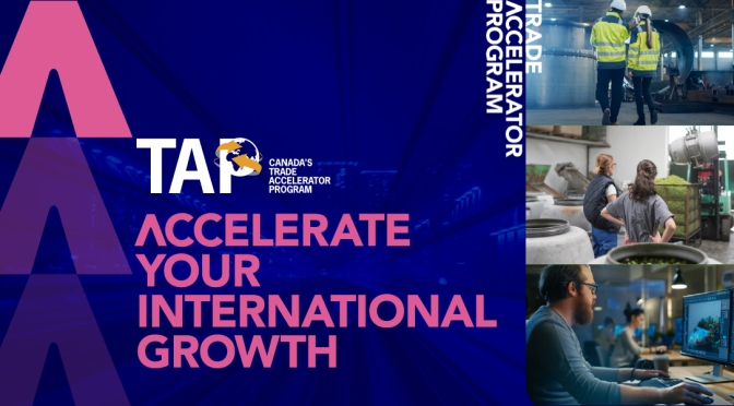 Participate in the Trade Accelerator Program and Learn How to Expand Your Business Into International Markets