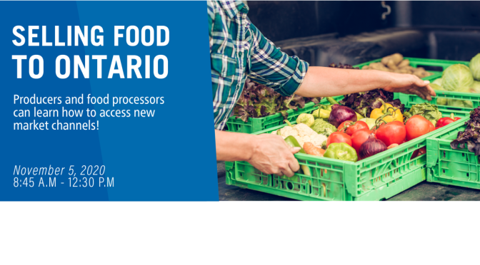 Registration open – Selling Food to Ontario Training Workshop