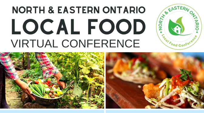 North AND Eastern Ontario Local Food Virtual Conference