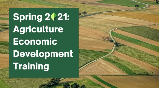 Registration Open: Online Agriculture Economic Development Training