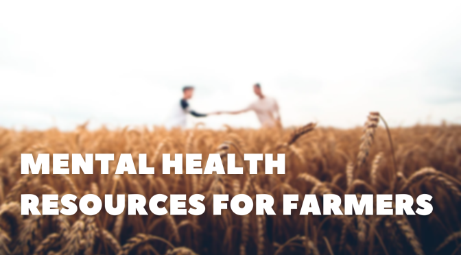 CAP Special Provisions and Farmer Mental Health Resources