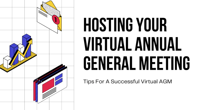 Tips for Hosting a Successful Virtual Annual General Meeting