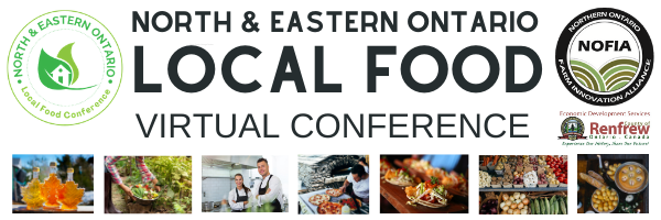 Highlights from the 2021 North & Eastern Ontario Local Food Conference