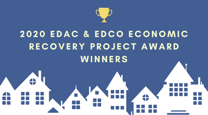 Award-winning EDAC & EDCO Economic Recovery Projects